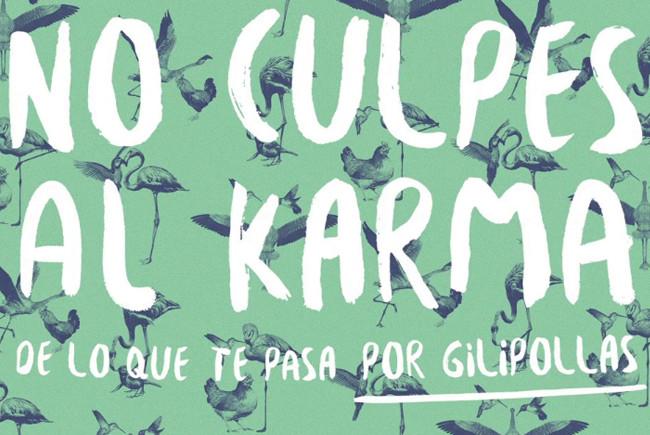Teaser póster de 'No culpes al karma de lo que te pasa por gilipollas' la comedia basada en el best-seller de Laura Norton